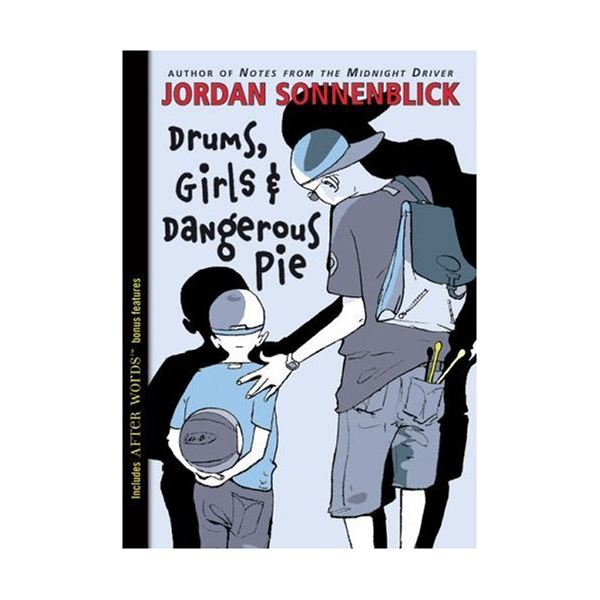 Drums,girls,and dangerous pie