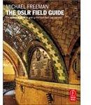 The DSLR Field Guide