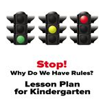 Use everyday traffic situations to explain the general importance of rules to your kindergarten class.