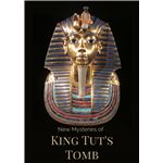 Mysteries of King Tut's Tomb