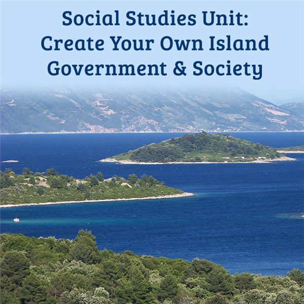 Social Stus Unit For Middle School Create Your Own Island Government And Society