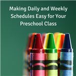 Making Daily and Weekly Schedules Easy for Your Preschool Class