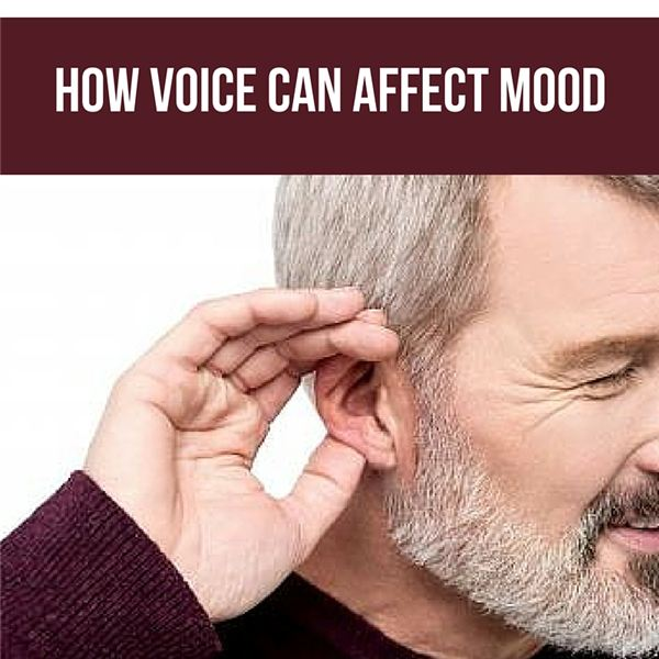 How Voice Can Affect Mood