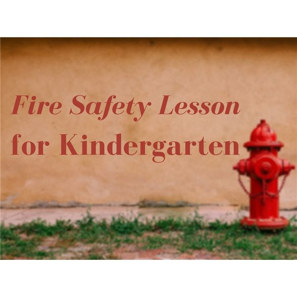 Kindergarten Lesson Plan for Fire Safety