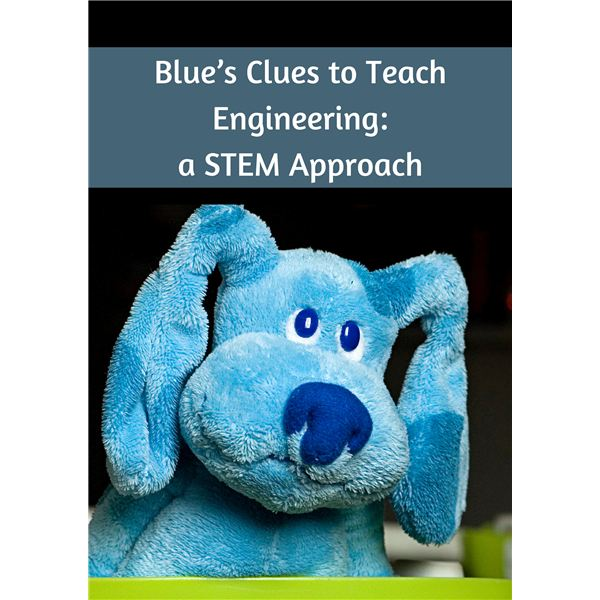 Contraptions and Blues Clues: Preschool STEM Engineering Lesson Plan and Downloads