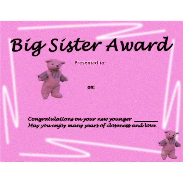 This Sister Award will help that special girl with welcoming her new sibling