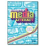 Reading for Media Literacy by Anne Vize
