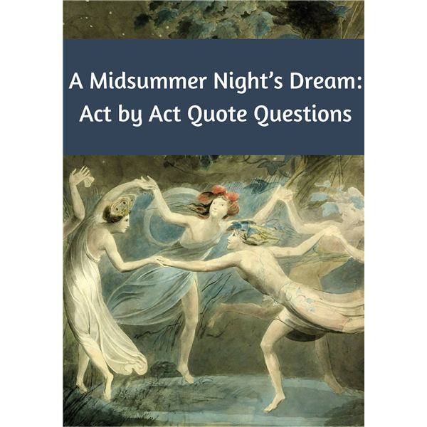 Scene by Scene Quiz Questions for A Midsummer Night's Dream