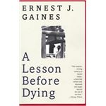 A Lesson Before Dying novel