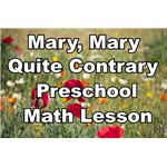 Mary, Mary, Quite Contrary Preschool Lesson Plan